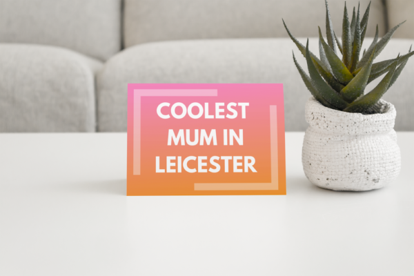 Mother's Day card leicester
