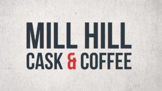 mill hill cask & coffee